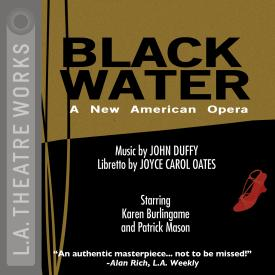 Black Water: An American Opera Cover Art