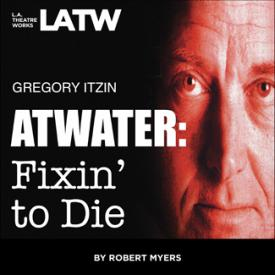 Atwater: Fixin' to Die Cover Art